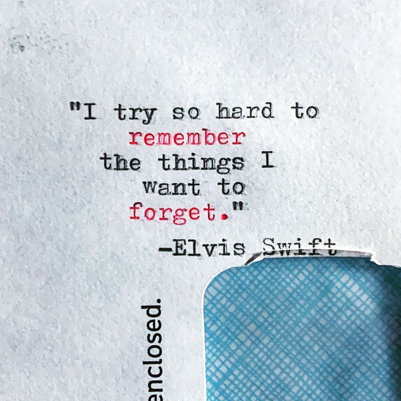 """""""I try so hard to remember the things I want to forget.""""-Elvis Swift#quoteoftheweek #elvisswiftdrygoods #olivettilettera32 #remembertoforget #naplesartdistrict #bayshoreartsdistrict #naplesart #naplesfl"""